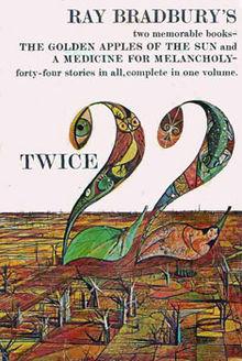 Twice 22 by Ray Bradbury