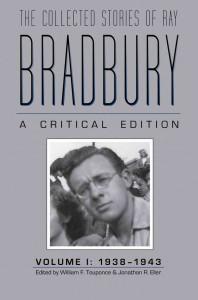 The Collected Stories of Ray Bradbury, Volume 1 by Ray Bradbury
