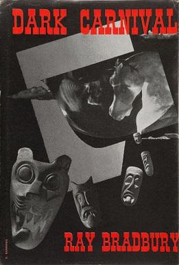 Dark Carnival by Ray Bradbury