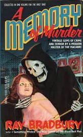 A Memory of Murder by Ray Bradbury